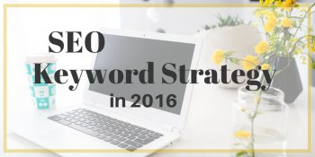 seo keyword strategy in 2016